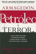 Armagedon, Petroleo y Terror [Spanish]