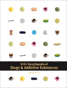 Encyclopedia of Drugs and Addictive Substances