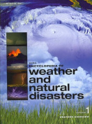 UXL Encyclopedia of Weather &Natural Disasters 5v