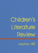 Children's Literature Review, Volume 140