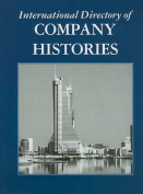 International Directory of Company Histories Vol. 113
