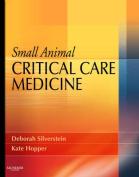 Small Animal Critical Care Medicine [With CDROM]