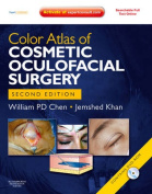 Color Atlas of Cosmetic Oculofacial Surgery [With DVD ROM]