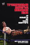 Trampeando Muerte, Robando Vida [Spanish]