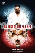 Batista Unleashed