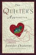 The Quilter's Apprentice (Elm Creek Quilts Novels