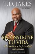 Reconstruye Tu Vida [Spanish]