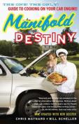 Manifold Destiny