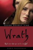Seven Deadly Sins : Wrath