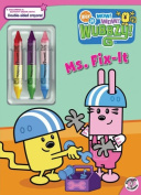 Ms. Fix-It [With 3 Double-Sided Crayons]