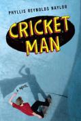 Cricket Man