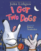 I Got Two Dogs [With CD]