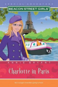 Charlotte in Paris (Beacon Street Girls Special Adventures