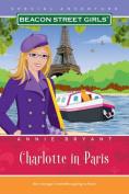Charlotte in Paris (Beacon Street Girls Special Adventures