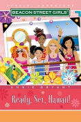 Ready! Set! Hawaii! (Beacon Street Girls Special Adventures