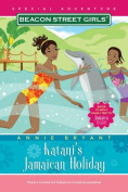 Katani's Jamaican Holiday (Beacon Street Girls Special Adventures