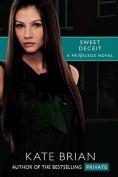 Sweet Deceit (Privilege)