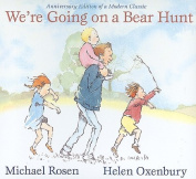 We're Going on a Bear Hunt [Board Book]
