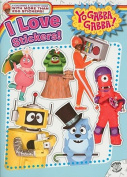 I Love Stickers! (Yo Gabba Gabba!