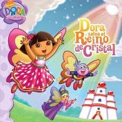 Dora Salva el Reino de Cristal (Dora the Explorer 8x8  [Spanish]