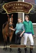 Rival Revenge (Canterwood Crest