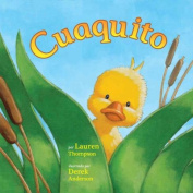 Cuaquito (Little Quack) [Board Book] [Spanish]