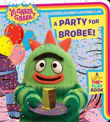 A Party for Brobee! (Yo Gabba Gabba! (Board)) [Board book]