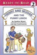 Henry and Mudge and the Funny Lunch (Henry & Mudge Books