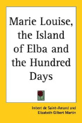 Marie Louise, the Island of Elba and the Hundred Days
