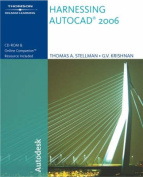 Harnessing AutoCAD 2006 with CDROM