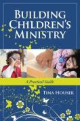 Building Children's Ministry