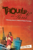 The Trouble with Paris DVD Study