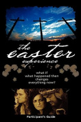The Easter Experience Participant's Guide