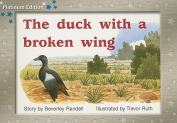 The Duck with a Broken Wing