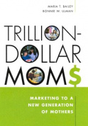 Trillion-dollar Moms
