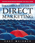 The Complete Guide to Direct Marketing