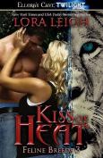 Kiss of Heat - Feline Breeds