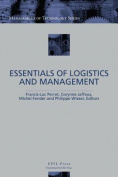The Essentials of Logistics and Management