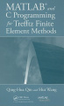 MATLAB and C Programming for Trefftz Finite Element Methods