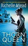 Thorn Queen (Dark Swan Novels)
