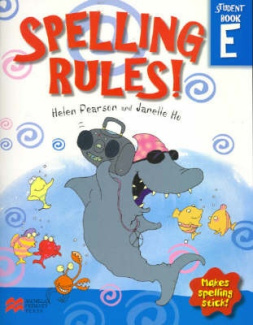Spelling Rules!: Makes Spelling Stick: Bk. E: Student (Spelling Rules!)