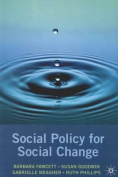 Social Policy for Social Change