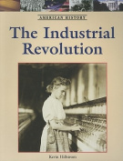 The Industrial Revolution (American History