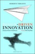 Design-Driven Innovation
