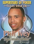 Phil 'Tiger Woods of Poker' Ivey (Superstars of Poker
