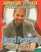 Daniel 'Kid Poker' Negreanu (Superstars of Poker