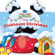 Clubhouse Christmas (Disney Mickey Mouse Clubhouse) [Board book]