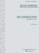Incandescent: String Quartet