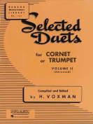 Selected Duets for Cornet or Trumpet, Volume II Advanced