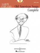 Aaron Copland, Old American Songs Complete